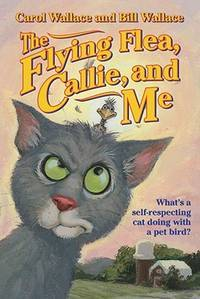 The Flying Flea, Callie, and Me