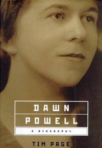 Dawn Powell  A Biography