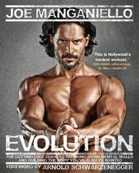 Evolution. The Cutting-Edge Guide to Breaking Down Mental Walls and Building the Body You've...