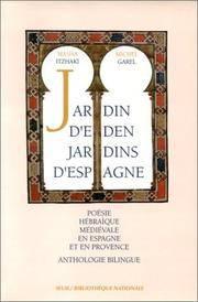 Jardin d'Eden Jardins d'Espagne: Poesie Hebraique Medievale en Espagne et en Provence,...
