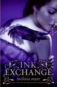 Ink Exchange (Wicked Lovely) by Melissa Marr - First edition. First printing - 2008 - from Cup and Chaucer Books and Biblio.com