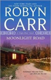 image of Moonlight Road (Virgin River Novels)