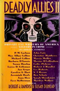 DEADLY ALLIES II: Private Eye Writers of America and Sisters in Crime Collaborative Anthology