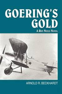 GOERING'S GOLD: A Roy Neely Novel