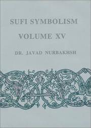image of Sufi Symbolism: The Nurbakhsh Encyclopedia of Sufi Terminology, Vol. XV: The Terms relating to Reality, the Divine Attributes and the Sufi Path