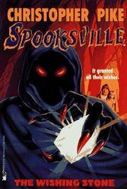 The WISHING STONE: SPOOKSVILLE #9 (Spooksville)