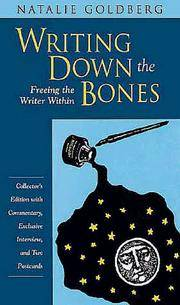 Writing down the Bones: Freeing the Writer Within by Natalie Goldberg - 2 - 1999-03-01 - from Ergodebooks and Biblio.com