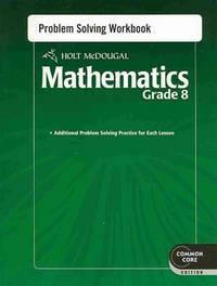 Holt McDougal Mathematics Common Core by McDougal, Holt