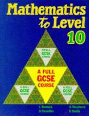 Mathematics to Level 10: A Full GCSE Course