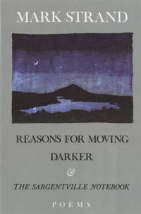 Reasons For Moving, Darker  the Sargentville Not