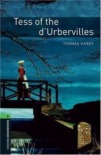 image of Oxford Bookworms Library: Tess of the d'Urbervilles: Level 6: 2,500 Word Vocabulary