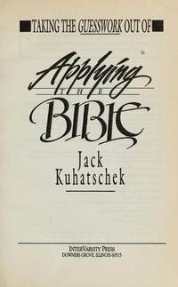 Taking the Guesswork Out of Applying the Bible