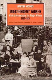 Independent Women: Work and Community for Single Women, 1850-1920