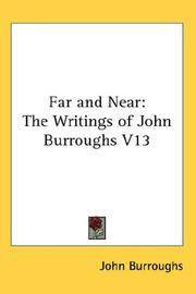 image of Far and Near: The Writings of John Burroughs V13