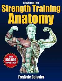 image of Strength Training Anatomy - 2nd Edition