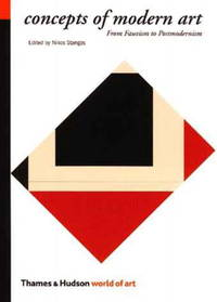 Concepts Of Modern Art: From Fauvism To Postmodernism (third edition, expanded & enlarged)