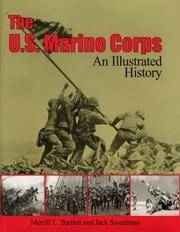 The U.S. Marine Corps: An Illustrated History