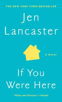 If You Were Here: A Novel