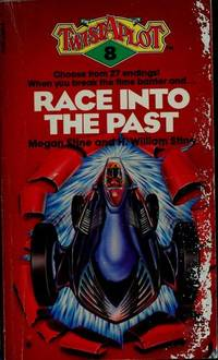 Race into the Past (Twistaplot, No 8) by  H. William Stine Megan Stine - Paperback - from Discover Books (SKU: 3291469320)