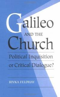 Galileo and the Church: Political Inquisition or Critical Dialogue? by  Rivka Feldhay - Hardcover - 1995-05-26 - from TamarBooks (SKU: TH05271846-5)
