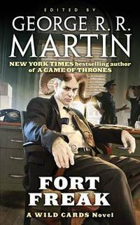 Fort Freak (A Wild Cards Novel )