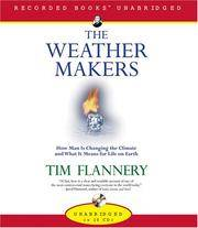image of The Weather Makers: How We Are Changing the Planet and What it Means for Life on Earth