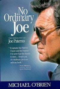 No Ordinary Joe; The Biography of Joe Paterno