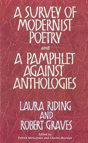 A Survey of Modernist Poetry and A Pamphlet Against Anthologies