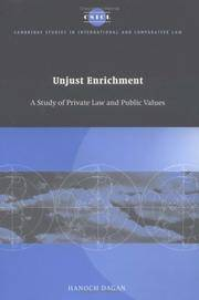 Unjust Enrichment: A Study of Private Law and Public Values (Cambridge Studies in International...