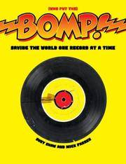 BOMP. SAVING THE WORLD ON RECORD AT A TIME.