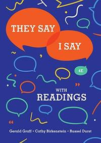 They Say / I Say: The Moves That Matter in Academic Writing with Readings (Fourth Edition) by Graff, Gerald - 6/11/2018