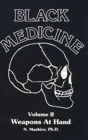 Black Medicine Volume II Weapons at Hand