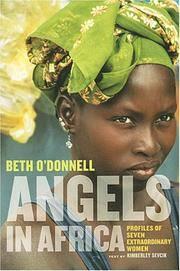 Angels in Africa : Profiles of Seven Extraordinary Women