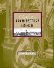 Charleston Architecture: 1670-1860. 2 Volume Box Set by Gene Waddell - Hardcover - 2003 - from Rob Briggs Books (SKU: 15179)