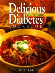 Delicious Ways to Control Diabetes Cookbook : Book 2 by  Anne Chappell  (ed) Cain - First Printing - 2000 - from Novel Ideas Books (SKU: 170955)