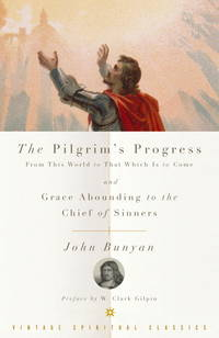 image of The Pilgrim's Progress and Grace Abounding to the Chief of Sinners