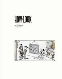 How to Look: Ad Reinhardt Art Comics