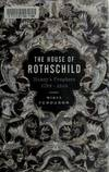 image of The House of Rothschild: Money's Prophets 1798-1848