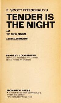 F. Scott Fitzgerald's Tender Is the Night and This Side of Paradise (Monarch Notes &...