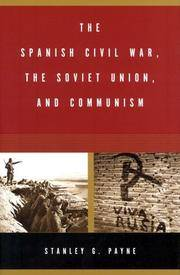 The Spanish Civil War, the Soviet Union, and Communism by  Stanley G Payne - Hardcover - 2004-05-10 - from skybooks and Biblio.com
