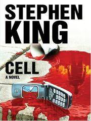 Cell by Stephen King - Hardcover - 2006-04-01 - from Ergodebooks and Biblio.co.uk