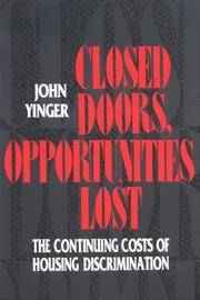 Closed Doors, Opportunities Lost: The Continuing Costs of Housing Discrimination