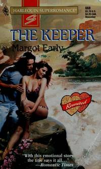 The Keeper : Reunited (Harlequin Superromance No. 668)