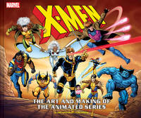X MEN ART & MAKING OF THE ANIMATE