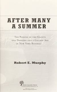 AFTER MANY A SUMMER: THE PASSING