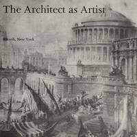 THE ARCHITECT AS ARTIST.