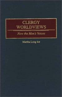 Clergy Worldviews: Now the Men's Voices
