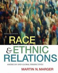RACE & ETHNIC RELATIONS:AMER GLOBAL PERSPECTIVES