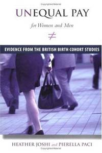 Unequal Pay for Women and Men: Evidence from the British Birth Cohort Studies