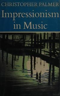 IMPRESSIONISM IN MUSIC